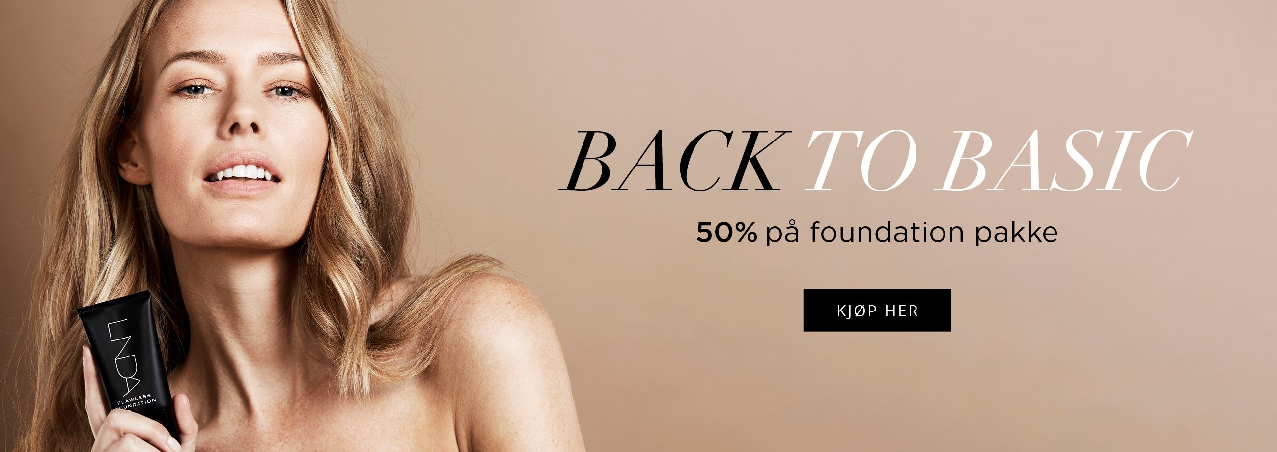 Back to basic - 50% på foundationpakke